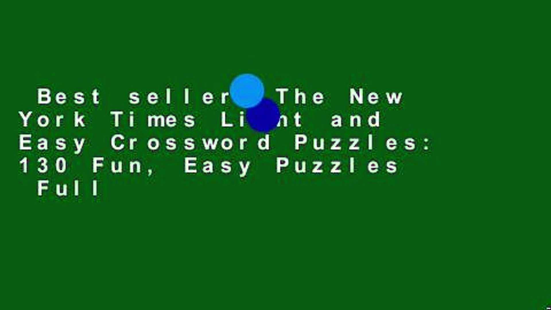 Best seller  The New York Times Light and Easy Crossword Puzzles: 130 Fun, Easy Puzzles  Full