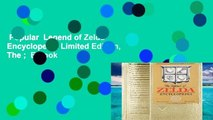 Popular  Legend of Zelda Encyclopedia Limited Edition, The ;  E-book
