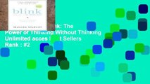 Popular Book  Blink: The Power of Thinking Without Thinking Unlimited acces Best Sellers Rank : #2