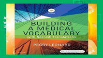 About For Books  Building a Medical Vocabulary: with Spanish Translations, 10e  Unlimited