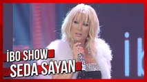Seda Sayan & Bülent Ersoy - İbo Show (2009)
