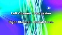 Free Dholak Tabla Percussion 100 BPM LR Panning (Dholak & Tabla + Percussion)