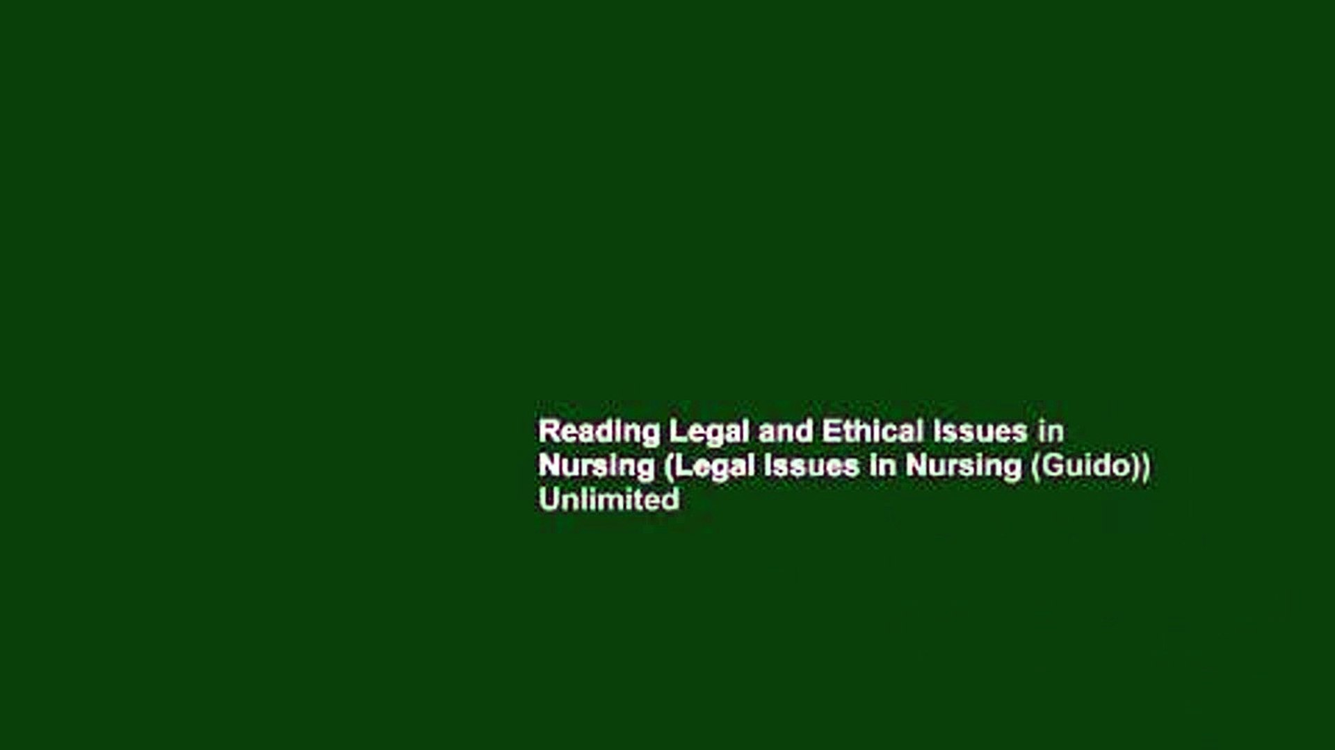 Reading Legal and Ethical Issues in Nursing (Legal Issues in Nursing (Guido)) Unlimited