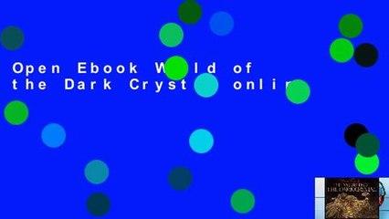 Open Ebook World of the Dark Crystal online