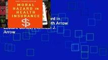 Open e-Book Moral Hazard in Health Insurance (Kenneth Arrow Lecture Series) (Kenneth J. Arrow