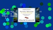 New Releases Tuesday Morning Coaching: Eight Simple Truths to Boost Your Career and Your Life