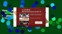 View Core Radiology: A Visual Approach to Diagnostic Imaging Ebook Core Radiology: A Visual