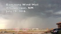 Damaging Wind/Hail - Albuquerque 7.29.2016