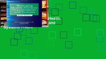 Open EBook Managing Health Services Organizations and Systems online