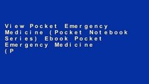View Pocket Emergency Medicine (Pocket Notebook Series) Ebook Pocket Emergency Medicine (Pocket