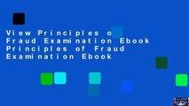 View Principles of Fraud Examination Ebook Principles of Fraud Examination Ebook
