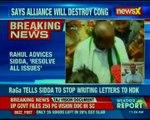 Sidda expresses reservations about alliance; tells RaGa pre-poll alliance will weaken Congress