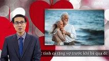 26/07. Cụ ông 92 tuổi hát tình ca tặng vợ trước khi bà qua đời, tình yêu của họ lấy nước mắt hàng triệu người