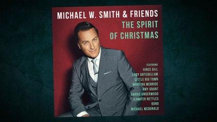 Michael W. Smith - Michael W. Smith & Friends: The Spirit Of Christmas Album Trailer