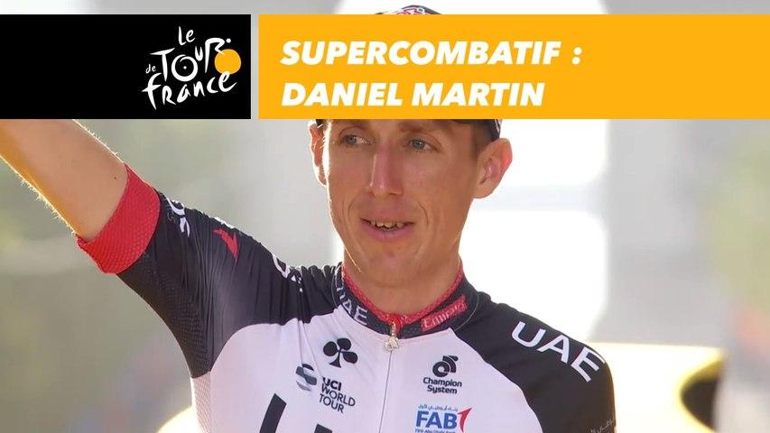 Supercombatif - Daniel Martin - Tour de France 2018
