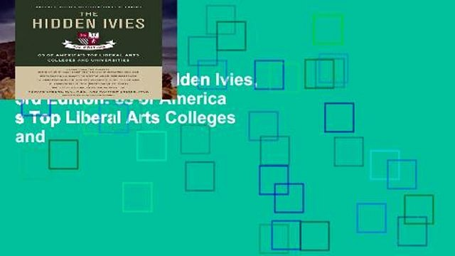 Trial Ebook  The Hidden Ivies, 3rd Edition: 63 of America s Top Liberal Arts Colleges and