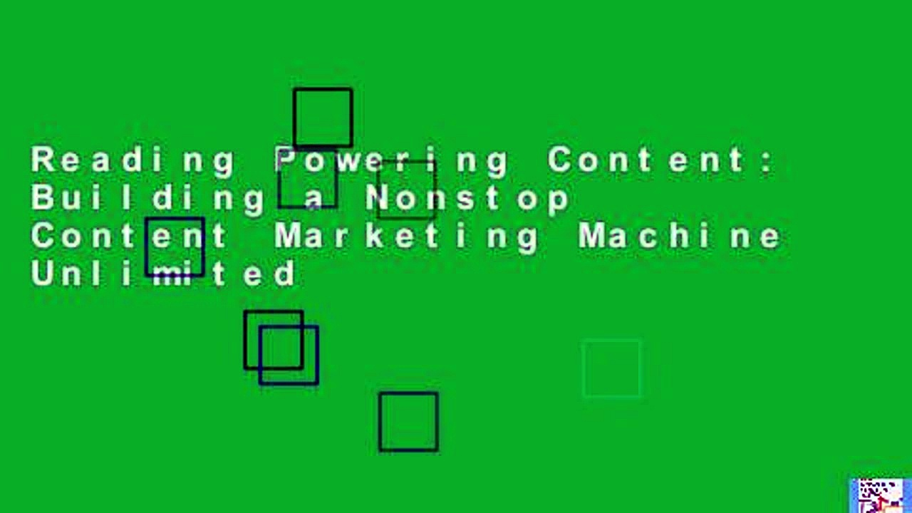 Reading Powering Content: Building a Nonstop Content Marketing Machine Unlimited