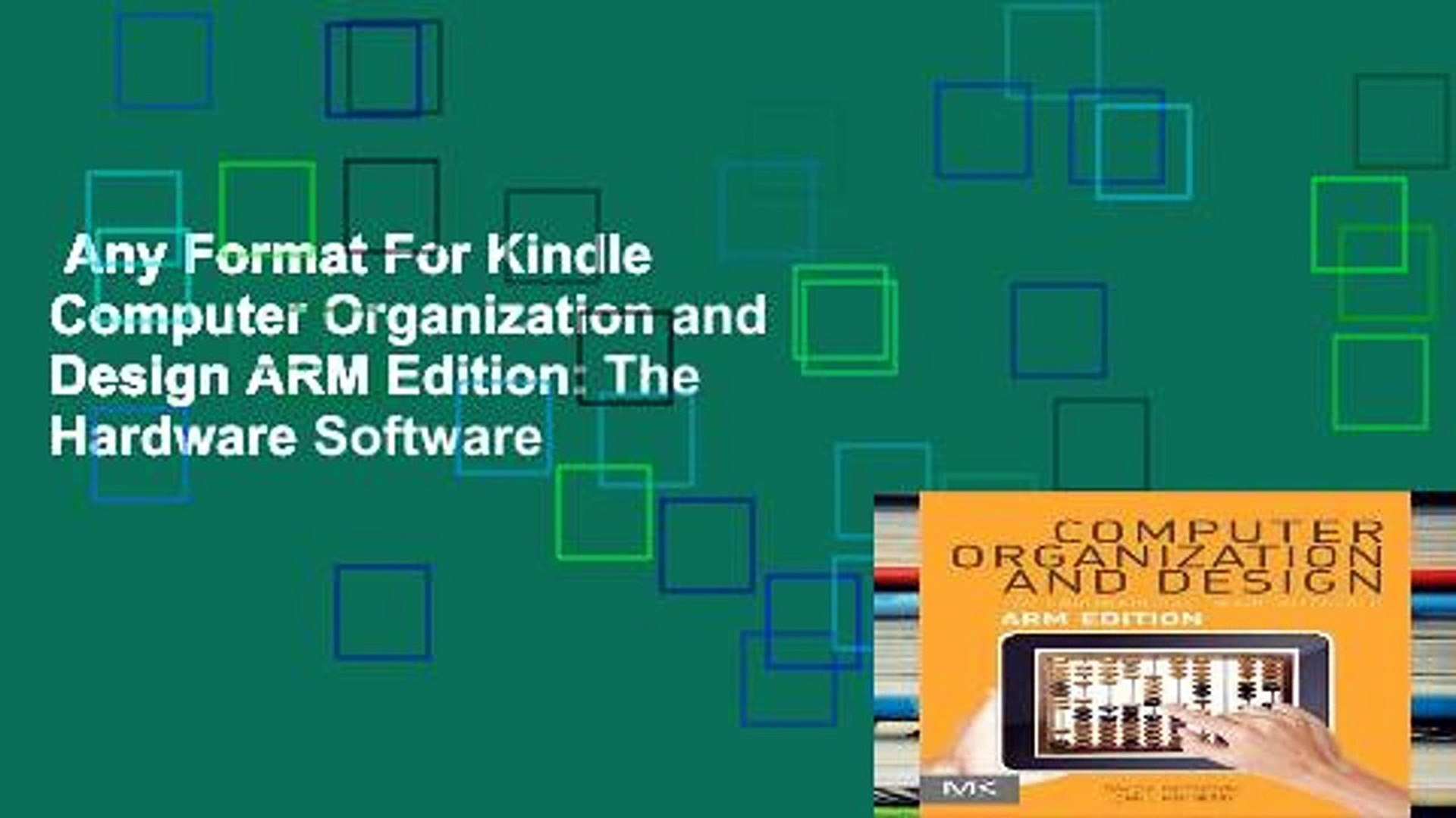 Any Format For Kindle Computer Organization And Design Arm Edition The Hardware Software Video Dailymotion