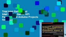 Trial Intel Galileo and Intel Galileo Gen 2: API Features and Arduino Projects for Linux