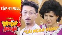 Biệt đội siêu hài   tập 91 full  Hứa Minh Đạt đi tìm  cái ngàn vàng  bị mất của Phương Trinh Jolie