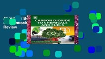 About For Books  Carbon Dioxide to Chemicals and Fuels  Review