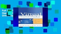 Full Trial The Virtual Handshake: Opening Doors and Closing Deals Online: Opening Doors and
