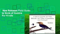 New Releases Field Guide to Birds of Gambia  For Kindle