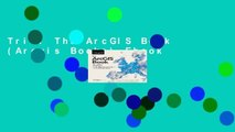 Trial The ArcGIS Book (Arcgis Books) Ebook