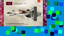 Best ebook  Adobe InDesign CC Classroom in a Book (2017 release) (Classroom in a Book (Adobe))