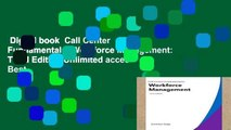 Digital book  Call Center Fundamentals: Workforce Management: Third Edition Unlimited acces Best