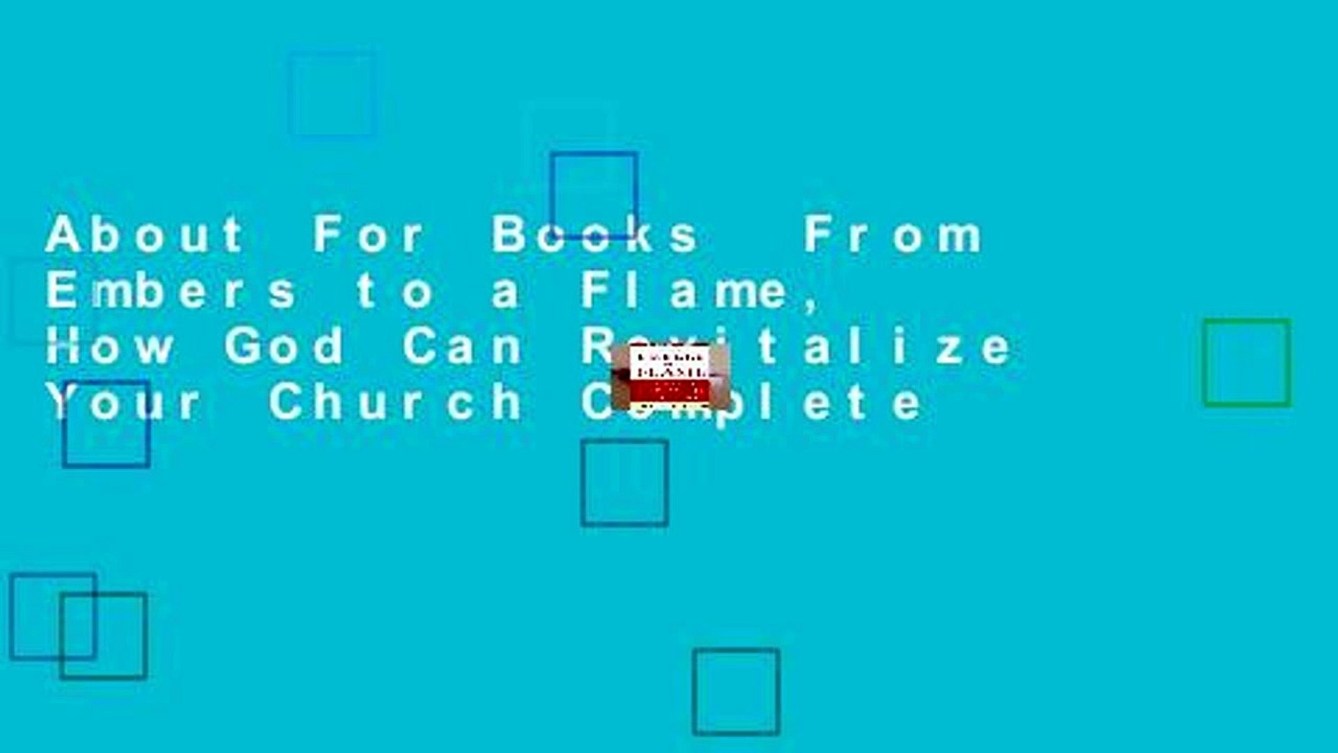About For Books  From Embers to a Flame, How God Can Revitalize Your Church Complete
