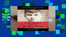 New Releases Ten Days in A Mad-House: Illustrated and Annotated: A First-Hand Account of Life At