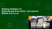 Reading Statistics for Business and Economics: International Edition any format