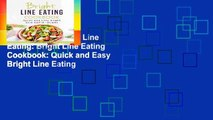 Best ebook  Bright Line Eating: Bright Line Eating Cookbook: Quick and Easy Bright Line Eating