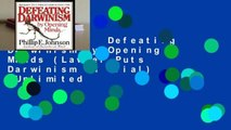Best ebook  Defeating Darwinism by Opening Minds (Lawyer Puts Darwinism on Trial)  Unlimited