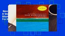 New Releases The European Union: A Very Short Introduction (Very Short Introductions)  For Kindle
