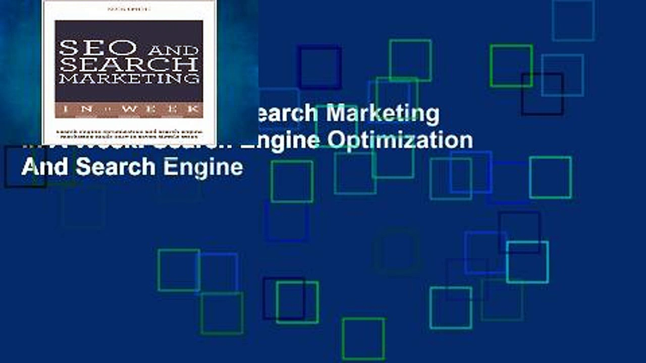 Get Trial SEO And Search Marketing In A Week: Search Engine Optimization And Search Engine