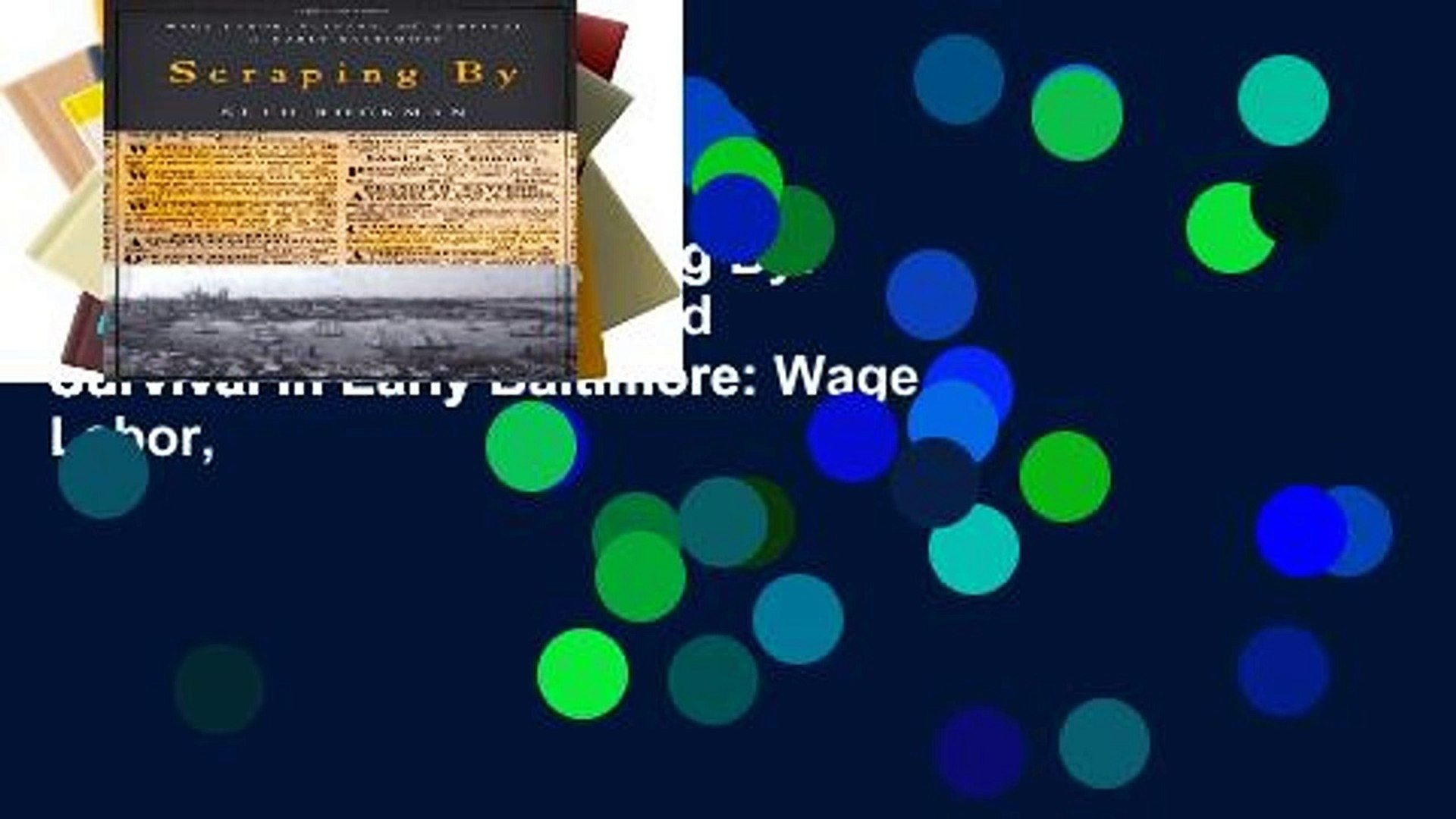 Unlimited acces Scraping By: Wage Labor, Slavery, and Survival in Early Baltimore: Wage Labor,