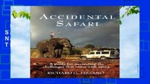 Best ebook  Accidental Safari: A Guide for Navigating the Challenges That Come with Aging