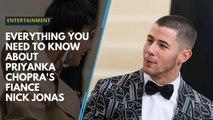 Everything you need to know about Priyanka Chopra's fiance Nick Jonas