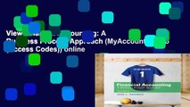 View Financial Accounting: A Business Process Approach (MyAccountingLab (Access Codes)) online