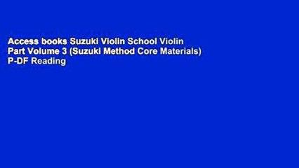Access books Suzuki Violin School Violin Part Volume 3 (Suzuki Method Core  Materials) P-DF Reading