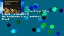 View IT Service Management Foundation Practice Questions: For ITIL Foundation Exam Candidates Ebook