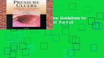Best ebook  Pressure Ulcers: Guidelines for Prevention and Management  For Full