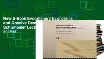 New E-Book Evolutionary Economics and Creative Destruction (Graz Schumpeter Lectures) Full access
