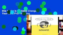 this books is available Change Your Mind P-DF Reading