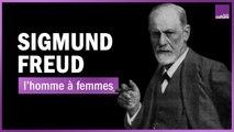 Sigmund Freud : l'homme à femmes