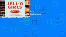Favorit Book  JELL-O Girls: A Family History Unlimited acces Best Sellers Rank : #3