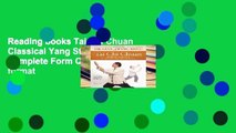 Reading books Tai Chi Chuan Classical Yang Style: The Complete Form Qigong any format