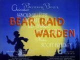 MGM Cartoon - Bear Raid Warden (1944) [Barney Bear]